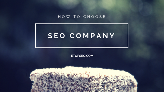 how to choose SEO company